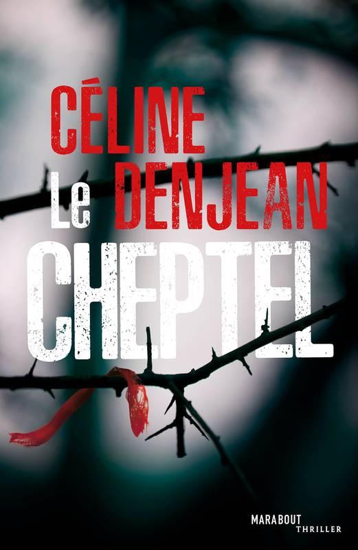 Le Cheptel de Céline Denjean
