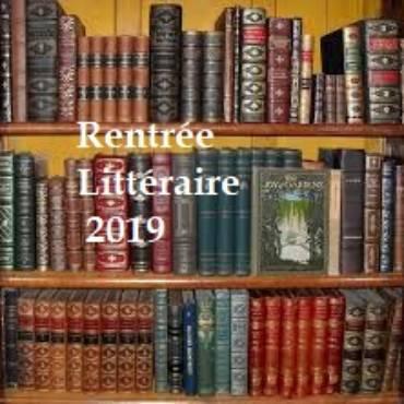 Rentrée littéraire 2019 – Septembre & Octobre