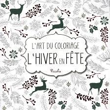 Album de coloriage   L'hiver en fête   Books & Dreams